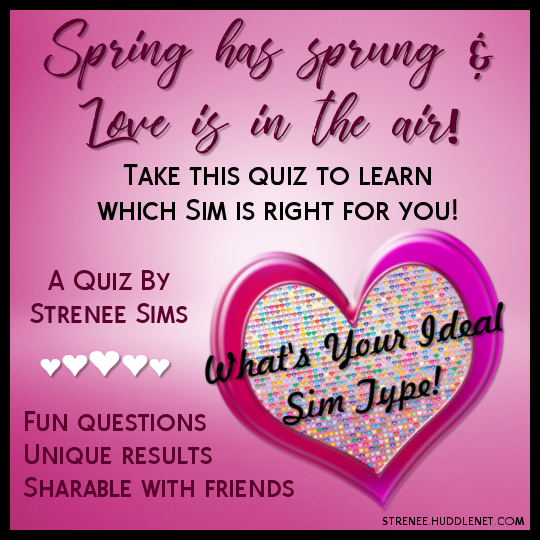 What's your ideal Sim type? a quiz by strenee sims